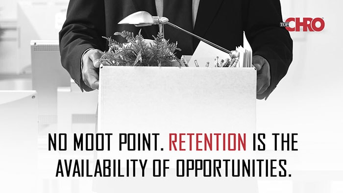 No moot point. Retention is the availability of opportunities